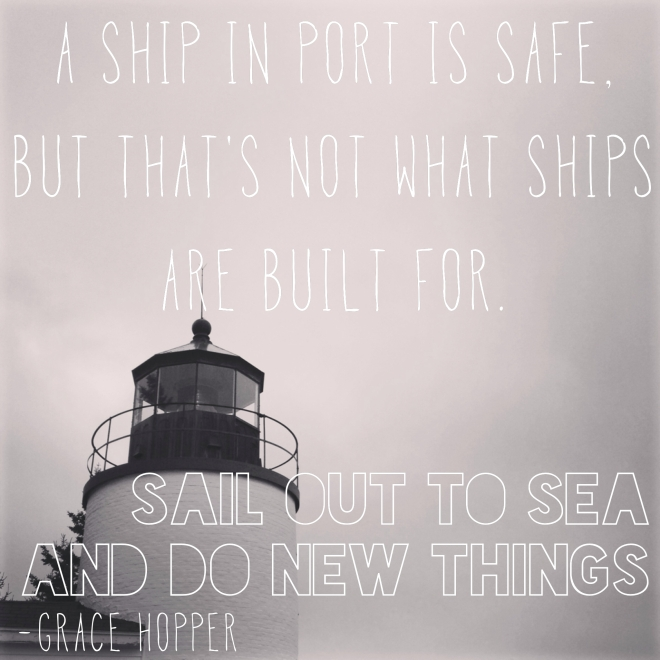 a ship in port is safe, but that's not what ships are made for