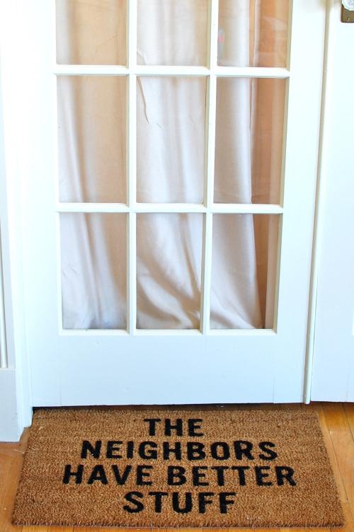 The Neighbors Have Better Stuff Door Mat